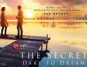 ภาพยนตร์ The Secret: Dare to Dream (2020) ความลับของความฝัน